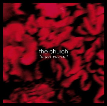The Church - Forget Yourself Cover