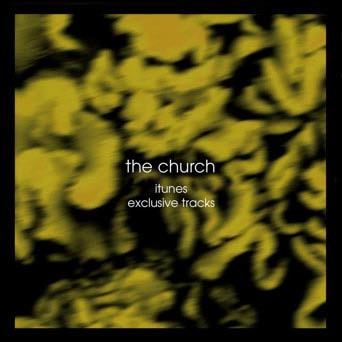 The Church - iTunes Exclusive Tracks EP Cover