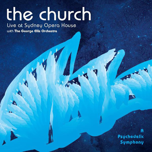 The Church - A Psychedelic Symphony: Live at Sydney Opera House Cover