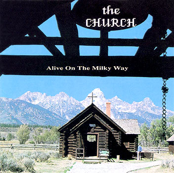 The Church Bootleg: Alive On The Milky Way Cover