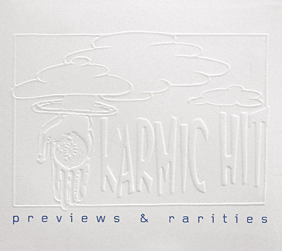 Karmic Hit Previews & Rarities Cover