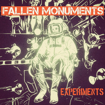Fallen Monuments - Experiments Cover