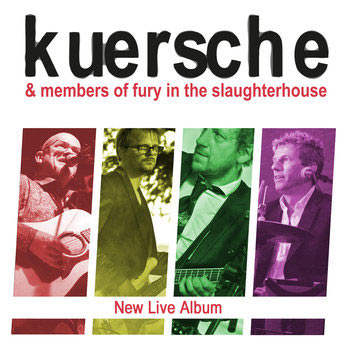 Kuersche & Members of Fury in the Slaughterhouse - New Live Album Cover