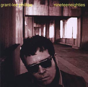 Grant-Lee Phillips - Nineteeneighties Cover