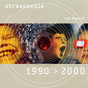 Strawpeople - The Best Of 1990>2000 Cover