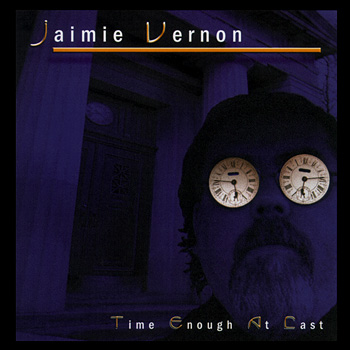 Jaimie Vernon - Time Enough At Last Cover