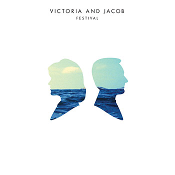 Victoria and Jacob - Festival Cover