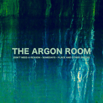The Argon Room - Don't Need a Reason Cover