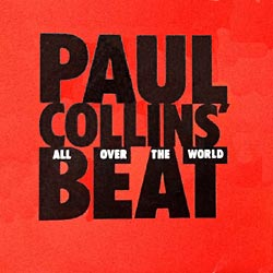 Paul Collins' Beat - All Over The World Spanish Cover