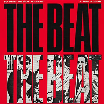 The Beat - To Beat Or Not To Beat Cover