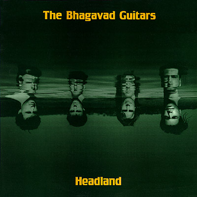 The Bhagavad Guitars - Headland EP Cover