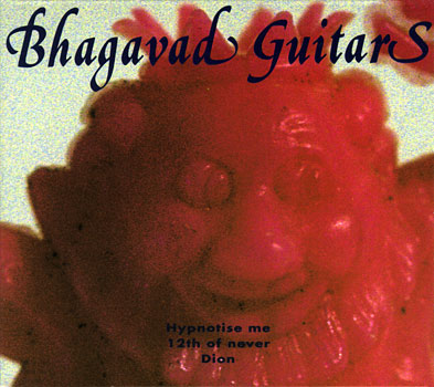 The Bhagavad Guitars - Hypnotise Me KH 001 Cover