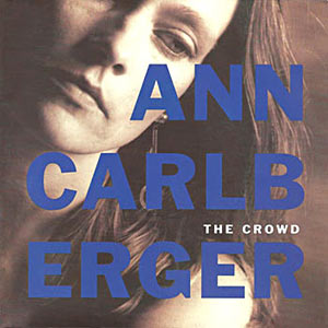 Ann Carlberger - The Crowd/Everyday's A Revolution Cover