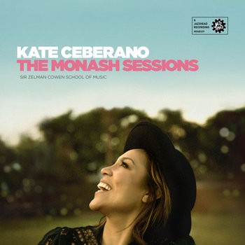 Kate Ceberano - The Monash Sessions Cover