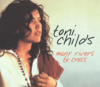 Toni Childs - Many Rivers To Cross Cover