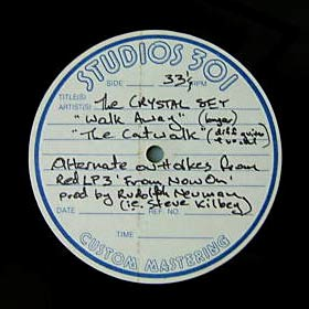 "The Crystal Set - Walk Away/The Catwalk 12"" Acetate Label"