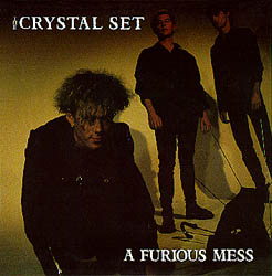 The Crystal Set - A Furious Mess Front Cover