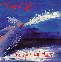 The Crystal Set - She Spits Out Stars Front Cover