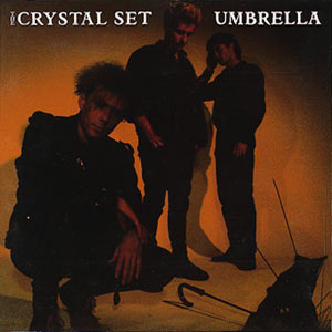 The Crystal Set - Umbrella Australian Cover