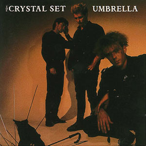The Crystal Set - Umbrella German Cover