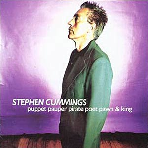 Stephen Cummings - Puppet Pauper Poet Pirate Pawn And King Cover