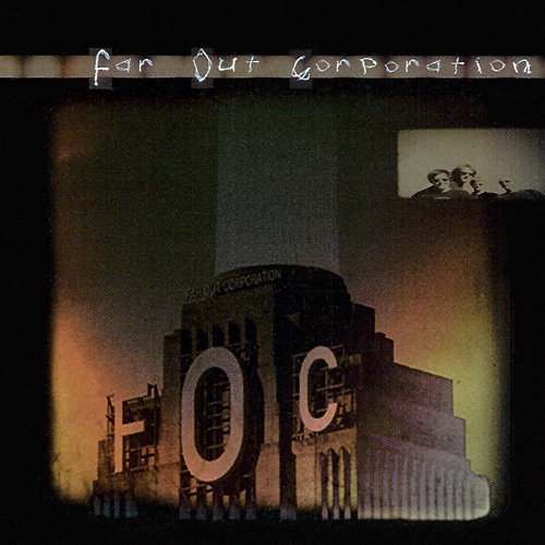 Far Out Corporation - FOC Cover