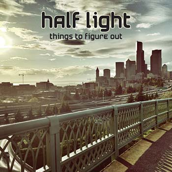 Half Light - Things To Figure Out Cover