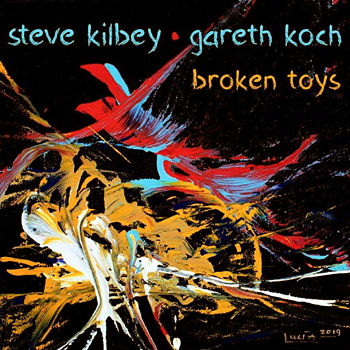 Steve Kilbey and Gareth Koch - Broken Toys Cover