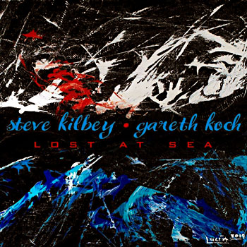 Steve Kilbey and Gareth Koch - Lost At Sea Cover