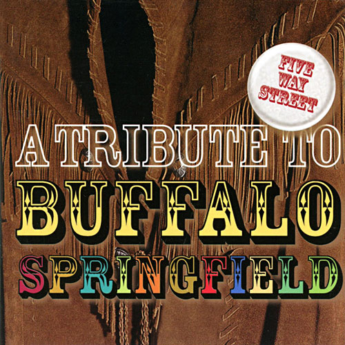 Five Way Street: A Tribute To The Buffalo Springfield Cover