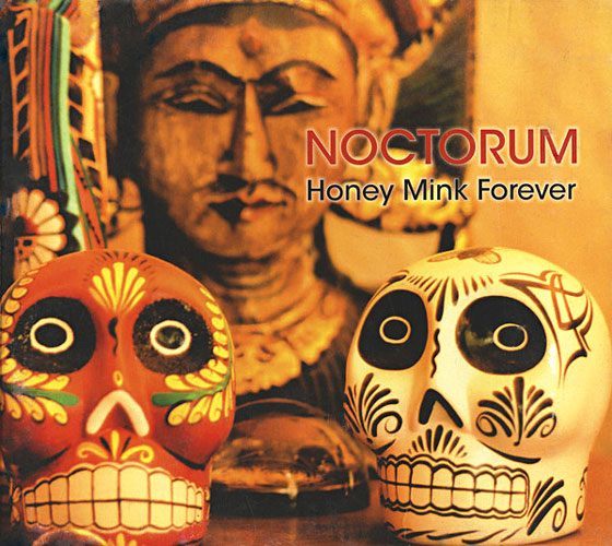 Noctorum - Honey Mink Forever Cover