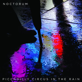 Noctorum - Piccadilly Circus In The Rain Cover