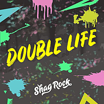Shag Rock - Double Life Single Cover