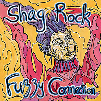 Shag Rock - Fuzzy Connection Single Cover