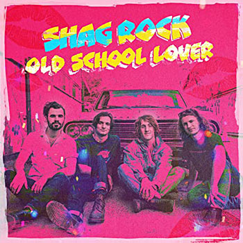 Shag Rock - Old School Lover Single Cover