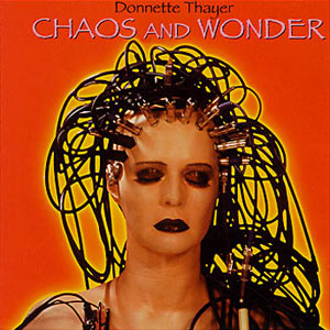 Donnette Thayer - Chaos And Wonder - Original Cover