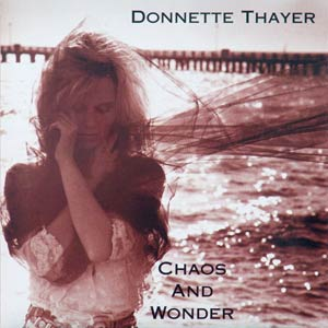Donnette Thayer - Chaos And Wonder - Redesigned Cover