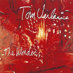 Tom Verlaine - The Wonder Cover