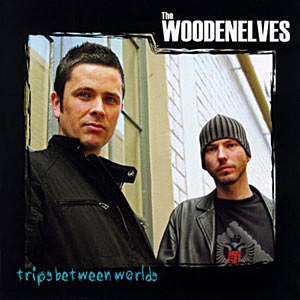 The Woodenelves - Trips Between Worlds Original Cover