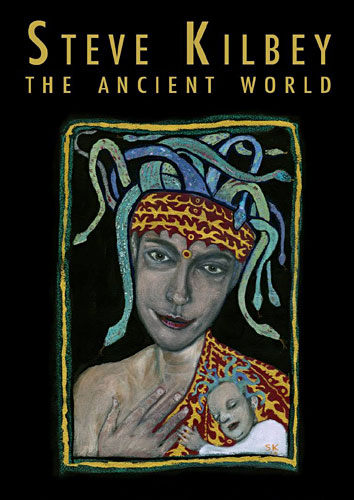 Steve Kilbey - The Ancient World Art Exhibition