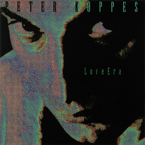 Peter Koppes - Love Era/Irony Cover