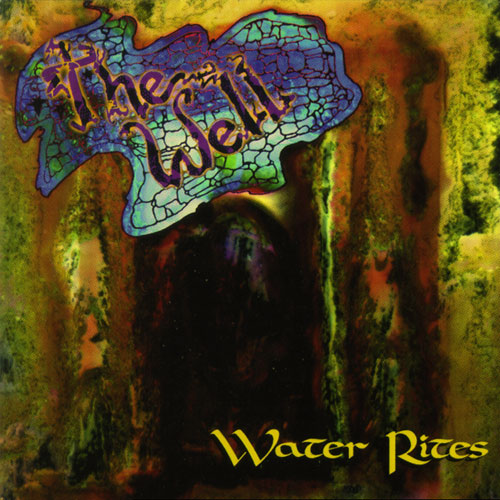 The Well - Water Rites Cover