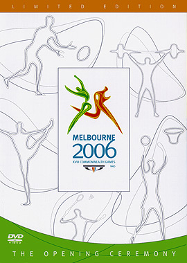Melbourne 2006: XVIII Commonwealth Games - The Opening Ceremony DVD Cover