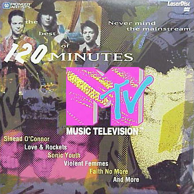 MTV: The Best Of 120 Minutes - LaserDisc Cover
