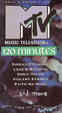 MTV: The Best Of 120 Minutes - VHS Cover